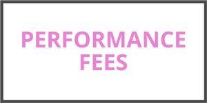 Performance Fees